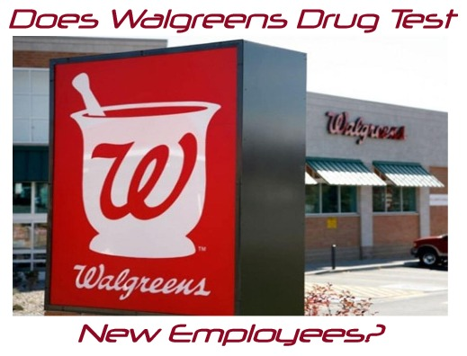 Does Walgreens Drug Test New Employees?
