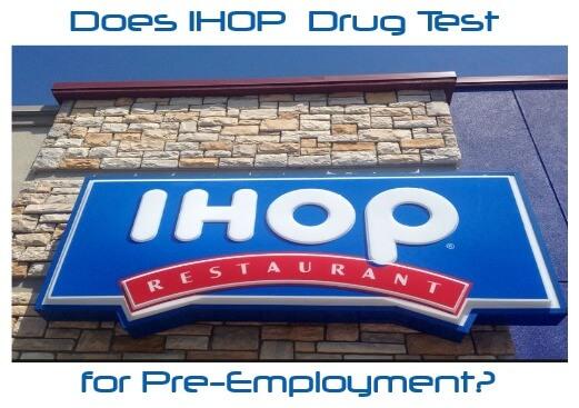 Does IHOP Drug Test for Pre-employment?