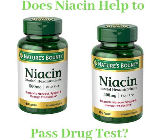 Does Niacin Help to Pass Drug Test?