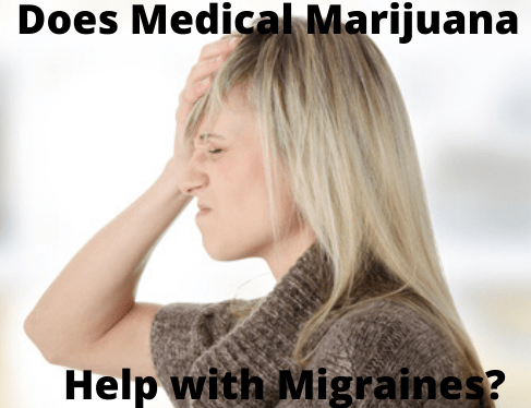 Does Medical Marijuana Really Help with Migraines?