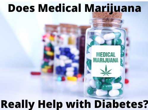 Does Medical Marijuana Really Help with Diabetes?